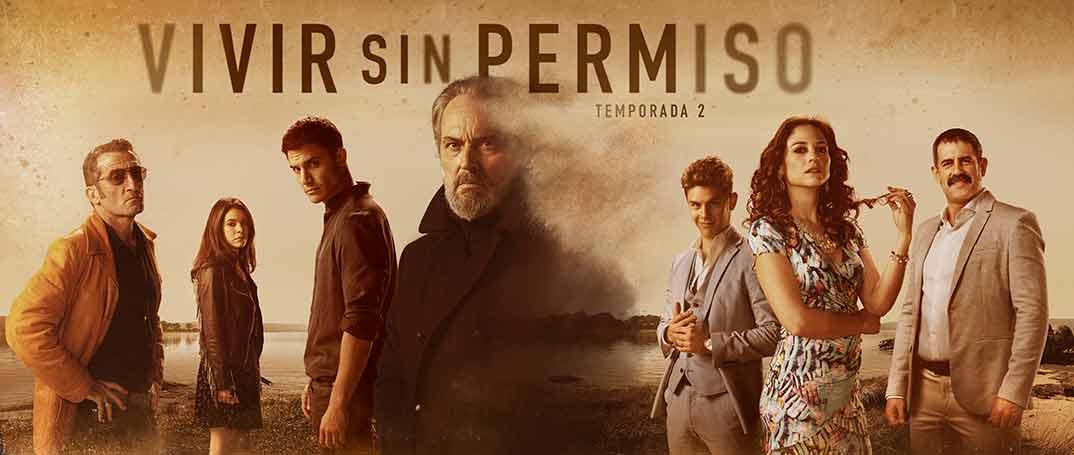 Vivir sin permiso - Temporada 2 © Mediaset