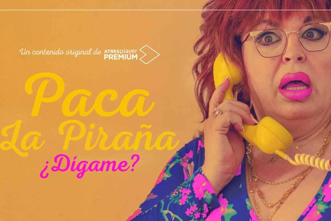 «Paca la Piraña, ¿dígame?» próximo estreno en ATRESplayer PREMIUM