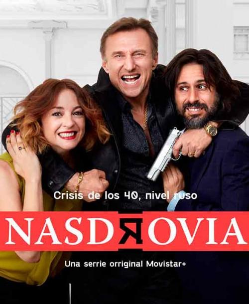'Nasdrovia' Estreno de la serie protagonizada por Leonor Watling y Hugo Silva en Movistar+