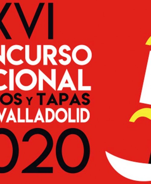 Pinchos y Tapas Ciudad de Valladolid: Concurso Nacional y Campeonato Mundial