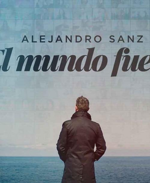 """""""El Mundo Fuera"""" – El documental creado por Alejandro Sanz: Fecha de Estreno en Movistar+"""