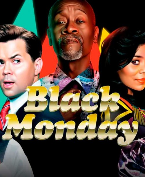 'Black Monday', estreno de la Tercera Temporada