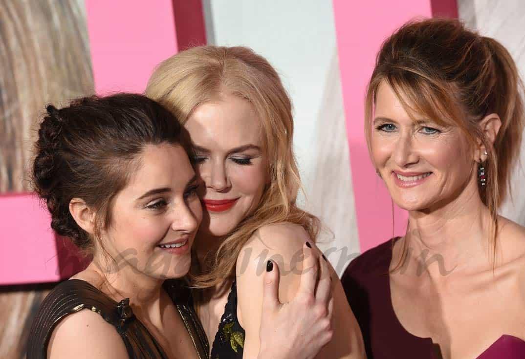 Shailene Woodley, Nicole Kidman y Laura Dern