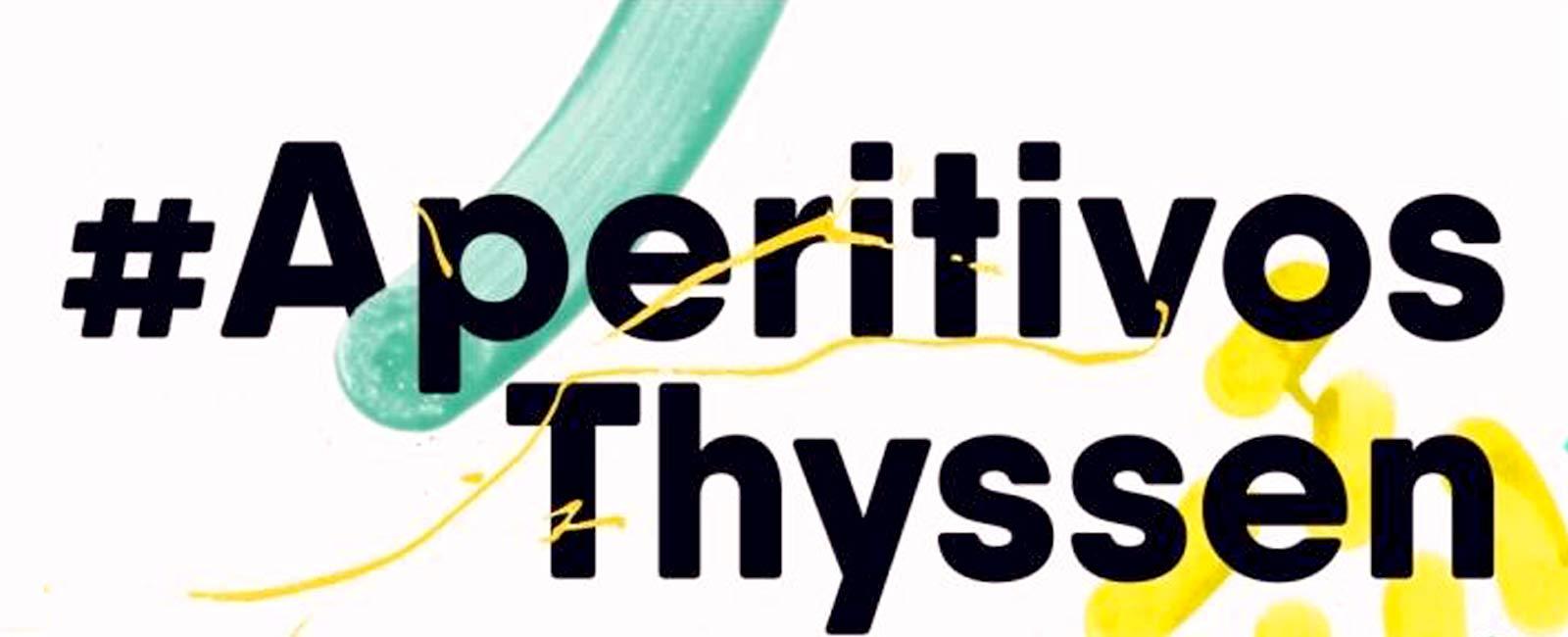 Vuelven los aperitivos Thyssen