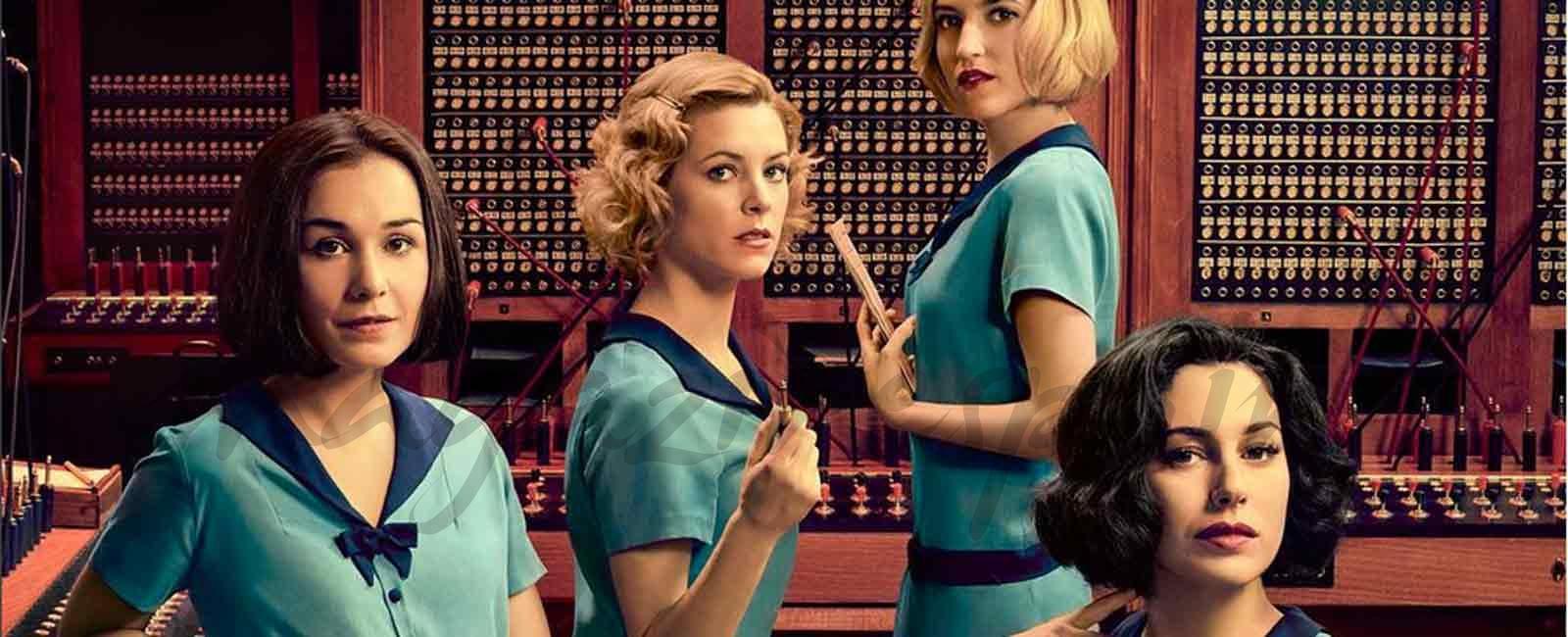 """""""Las chicas del cable"""" ya tiene fecha de estreno: el próximo 28 de abril"""