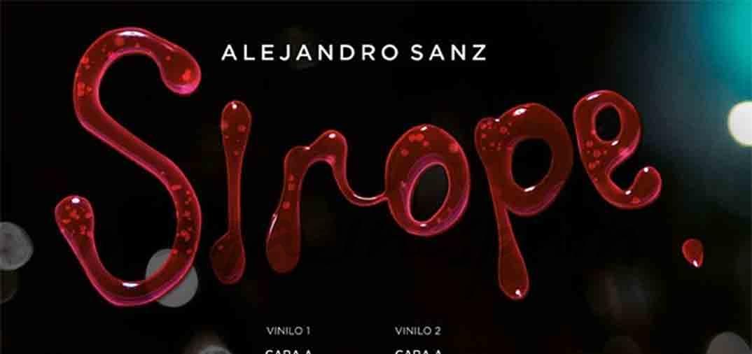 Mañana día 4, el nuevo disco de Alejandro Sanz, «Sirope»